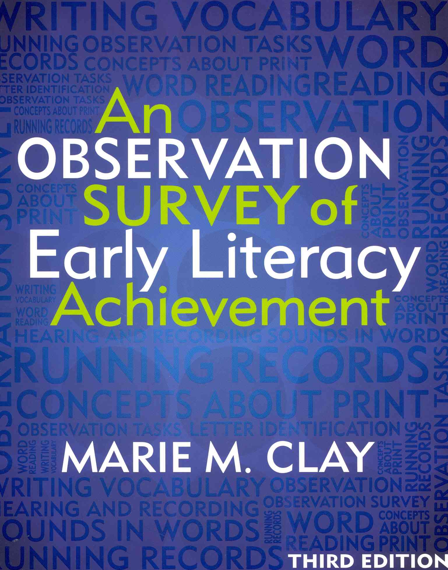 An Observation Survey of Early Literacy Achievement By Clay, Marie