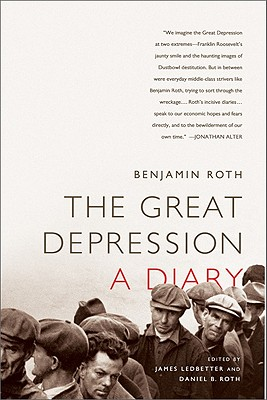 The Great Depression By Roth, Benjamin/ Ledbetter, James (EDT)/ Roth, Daniel B. (EDT)